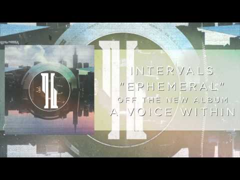 Intervals - Ephemeral