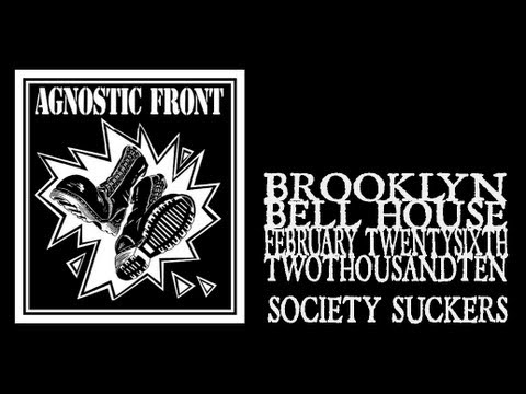Agnostic Front - Society Suckers