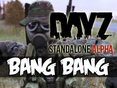 DayZ Standalone - BANG BANG!