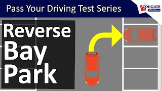 Reverse Bay Parking using the Mirrors for Reference Points - Pass your Driving Test Series