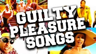 Best 60 Guilty Pleasure Songs