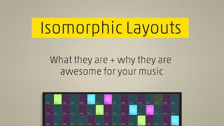 Isomorphic layouts: What they are and why they are awesome for your music