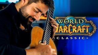 WORLD OF WARCRAFT CLASSIC - Classical Guitar Medley (Beyond The Guitar)