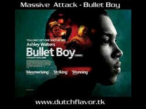 Massive Attack - Bullet Boy