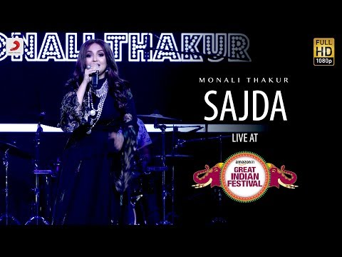 Sajda - Live @ Amazon Great Indian Festival | Monali Thakur | My Name Is Khan
