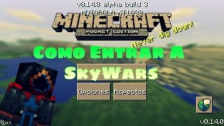 Como Entrar A SkyWars Minecraft Pocket Edition 0.14.0 | Lifeboat