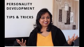 Personality Development- Tips and Tricks (Part 1)