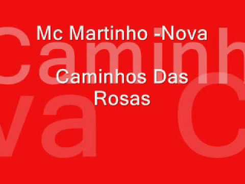 Mc Martinho - Caminho Das Rosas video