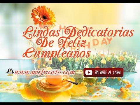 Linda Dedicatoria de Feliz Cumpleaños - Videos Animados