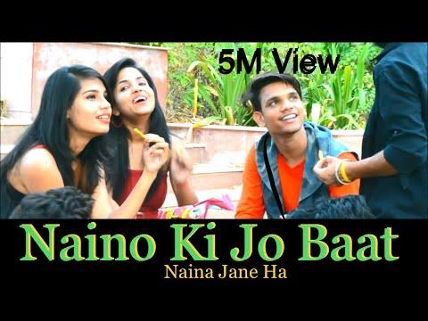 Naino Ki Jo Baat Naina Jaane hai || Heart Touching  LoVe Story 2018 || Part 1 ||