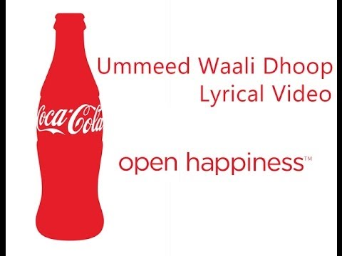 Coca Cola - Umeed Waali Dhoop Lyrical Video Tvc video