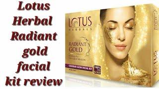 Lotus Herbal Radiant gold facial kit review/ facial at home.
