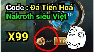 Liên Quân Mobile - Hướng Dẫn Nhận Đá Tiến Hoá Nakroth Siêu Việt Cho AE Nào Chưa biết =))