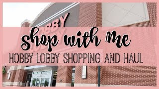 SHOP WITH ME | HOBBY LOBBY