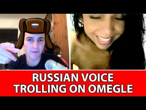 RUSSIAN VOICE TROLLING ON OMEGLE