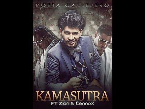 El Poeta Callejero Ft Zion Y Lennox -  Kamasutra ( 2013 ) video