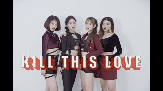[KILLTHISLOVECHALLENGE]【BTSZD】'Kill This Love'-Blackpink Cover Dance |Covered by BTSZD
