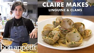 Claire Makes Linguine and Clams | From the Test Kitchen | Bon Appétit