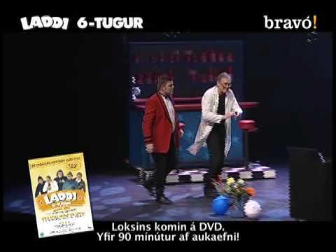 Laddi 6-tugur á Dvd - Myndbrot - Saxi Læknir video