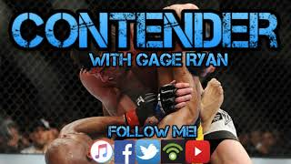 Contender #7 - The Psychology of Conor/Khabib, The Level OUTSIDE The UFC, Israel, Max, DC/Lesnar