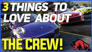 3 Things To Love About The Crew + The Crew 2 Hype!