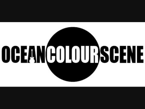 Ocean Colour Scene - I Need A Love Song