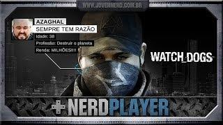Watch Dogs - Hack the Planet! | NerdPlayer 124