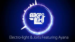 Electro-Light & Jorts - Try Not To Fall (feat. Ayana)