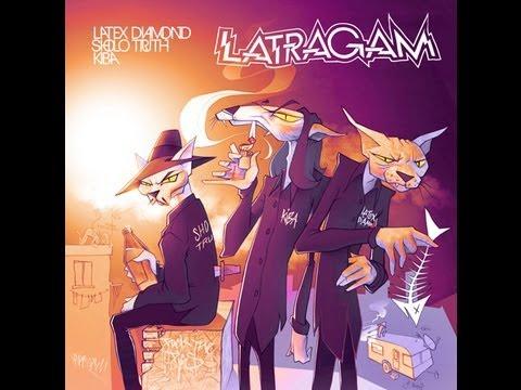 06 LATRAGAM - TU PUTA ( Latex Diamond, Kiba, Sholo Truth ) 2013