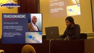 Conferencia Tecnología (Ciencia) y humanidad -Transhumanismo - Iván Martínez
