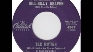 Watch Tex Ritter I Dreamed Of A Hill-billy Heaven video