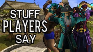 Runescape - Stuff Players Say: Recent updates