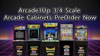 Arcade1Up 3/4 Scale Arcade Cabinets PreOrder Now