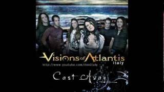 Watch Visions Of Atlantis Cast Away video