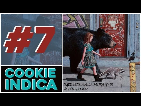 Cookie Indica #6 - Getaway (Red Hot Chili Peppers, 2016)