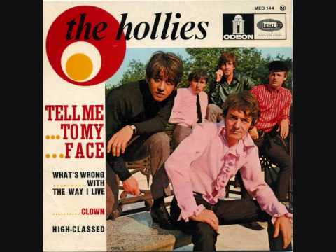 Hollies - Whats Wrong With The Way I Live