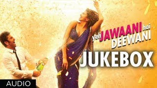 Download Lagu Yeh Jawaani Hai Deewani Full Songs | Jukebox 1 | Ranbir Kapoor, Deepika Padukone Gratis STAFABAND