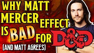 Matt Mercer & Critical Role Effect in Dungeons and Dragons 5th Edition