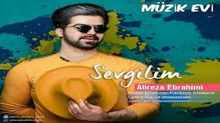 Alireza Ebrahimi Sevgilim | Yeni 2018