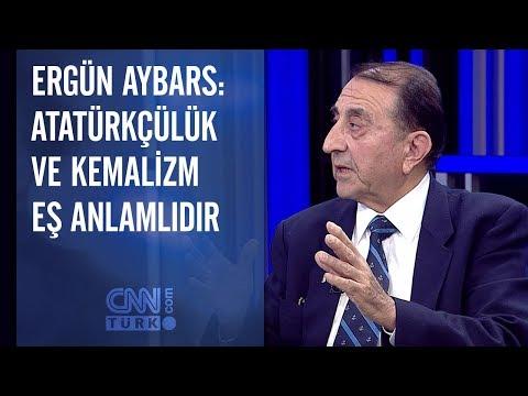Ergün Aybars: Atatürkçülük ve Kemalizm eş anlamlıdır