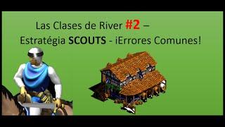 Las Clases de River #2 - Estratégia SCOUTS - i Errores Comunes !