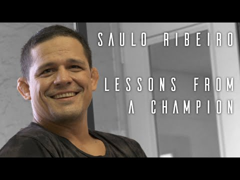 Saulo Ribeiro:  Lessons from a Champion