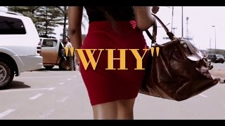 Shey - Why (Directed by Tatapong Beyala)