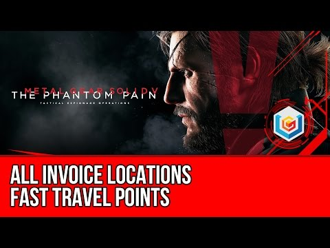 Metal Gear Solid V: The Phantom Pain - All Invoice Locations Afghanistan & Africa (Fast Travel)