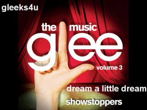 Glee Cast - Dream a Little Dream