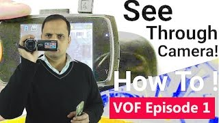 VOF Episode 1: Converting Digital Camera into IR Camera