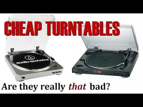Cheap turntables - Are they really THAT bad?