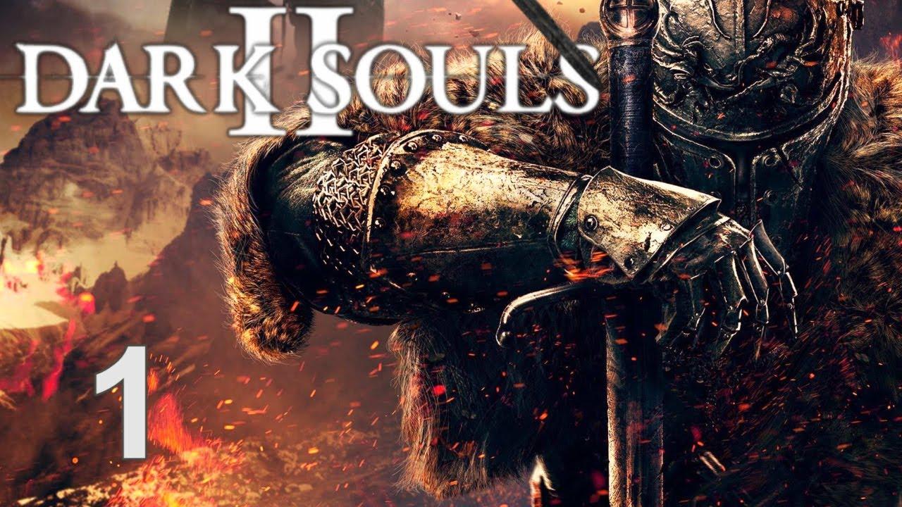 dark souls ii прохождение
