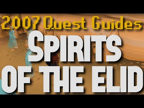 Runescape 2007 Quest Guides: Spirits of the Elid