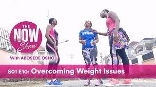 S01E11   Overcoming Weight Struggles